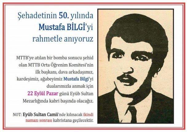 Şehadetinin 50. yılında Mustafa Bilgi anılacak