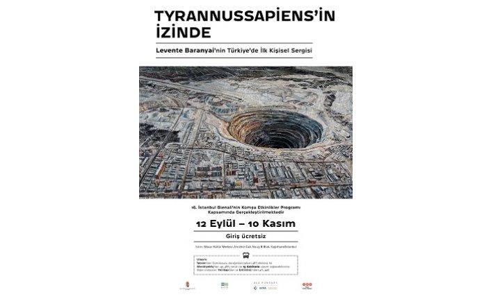 Sergi: Tyrannussapiens'in İzinde