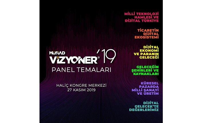 Vizyoner'19 Dijital Gelecek projesinin panel başlıkları belirlendi
