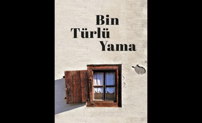 Yeni kitap: Bin Türlü Yama