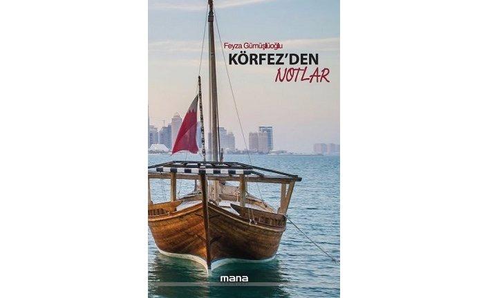 Yeni kitap: Körfez'den Notlar