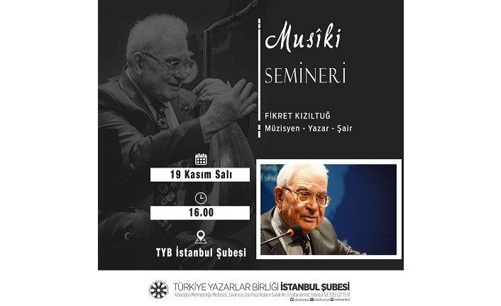 Fırat Kızıltuğ Musîki Seminerleri TYB İstanbul'da başlıyor