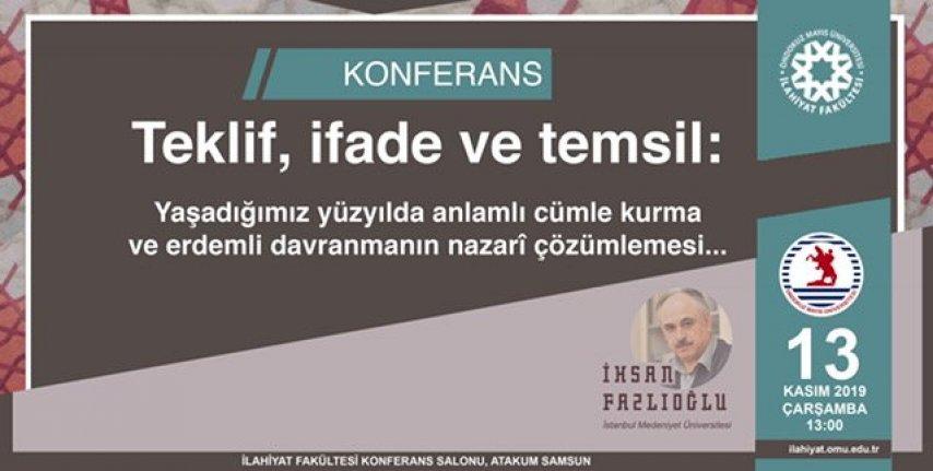 """İhsan Fazlıoğlu: """"Teklif, ifade ve temsil"""""""