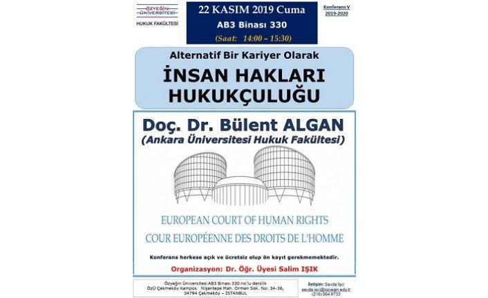 Konferans: İnsan Hakları Hukukçuluğu