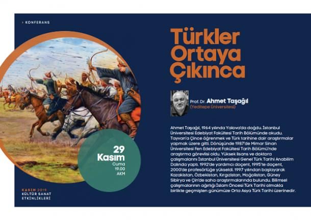 Konferans: Türkler Ortaya Çıkınca