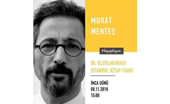 Murat Menteş okurlarıyla buluşuyor