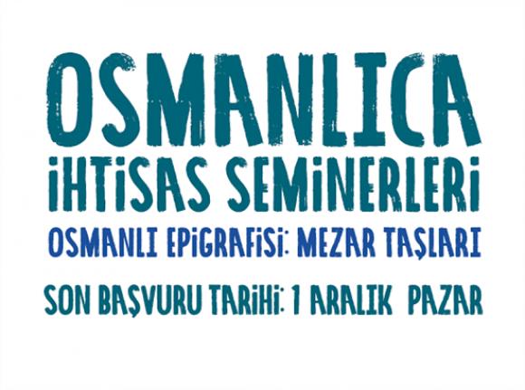 Osmanlı Epigrafisi: Mezar Taşları seminerleri