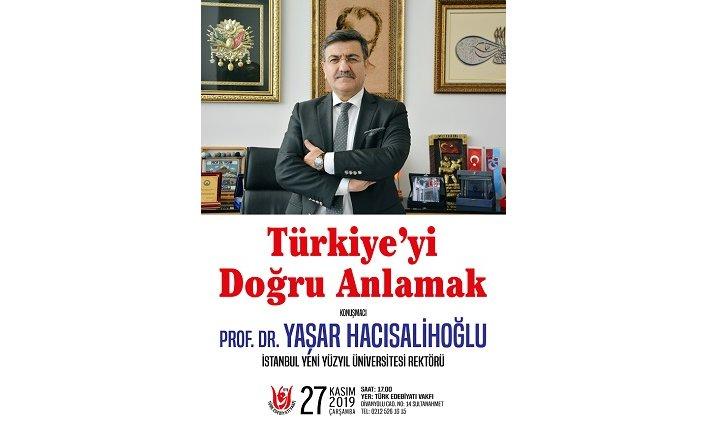 """""""Türkiye'yi Doğru Anlamak"""""""