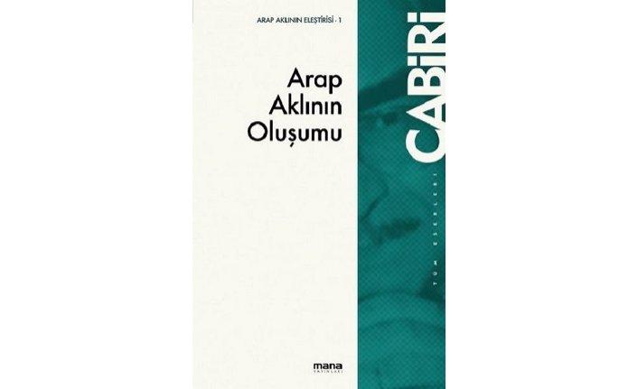 Yeni kitap: Arap Aklının Oluşumu