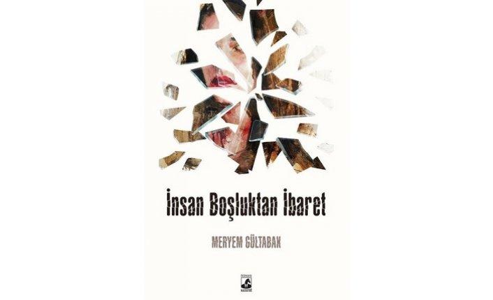 Yeni kitap: İnsan Boşluktan İbaret