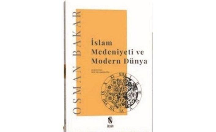 Yeni kitap: İslam Medeniyeti ve Modern Dünya