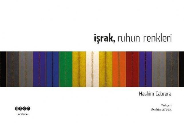 Yeni kitap:  İşrak Ruhun Renkleri