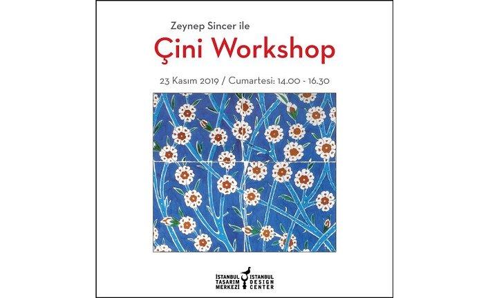 """""""Zeynep Sincer ile Çini Workshop"""""""