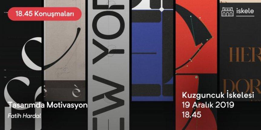 18:45 Konuşmaları: Tasarımda Motivasyon