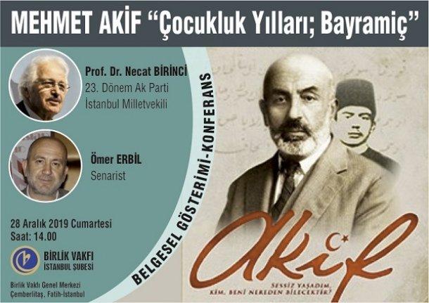 """Belgesel gösterimi: Mehmet Akif """"Çocukluk Yılları; Bayramiç"""""""