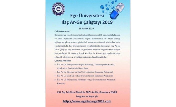 Ege Üniversitesi İlaç Ar-Ge Çalıştayı