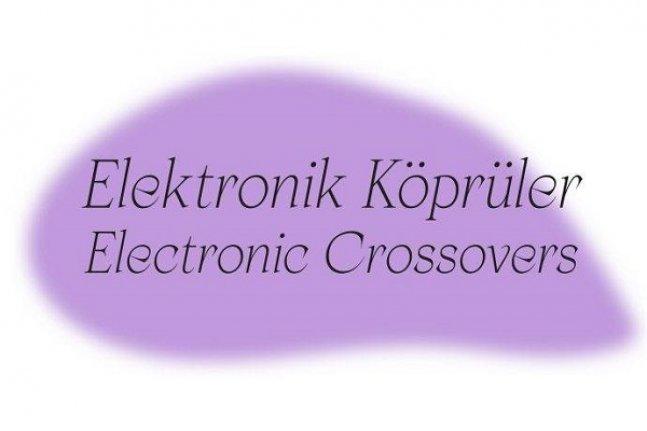 """""""Elektronik Köprüler""""de gürültü ve anlatı bağlamında müzik tartışmaya açılıyor!"""