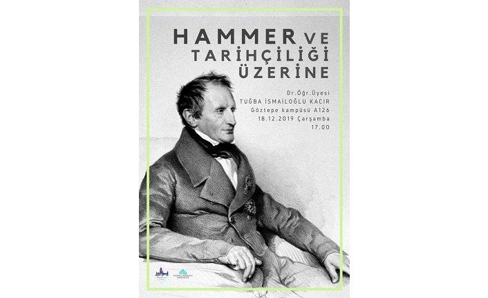 Hammer ve Tarihçiliği Üzerine