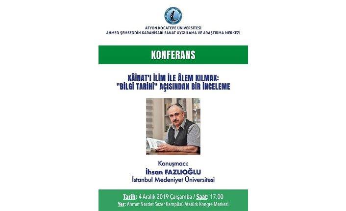 """""""Kâinat'ı İlim-ile Âlem Kılmak: 'Bilgi Tarihi' Açısından Bir İnceleme..."""""""