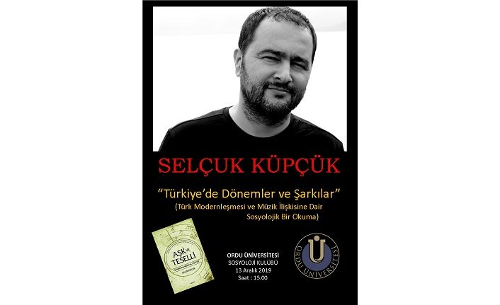 """Konferans: """"Türkiye'de Dönemler ve Şarkılar"""""""