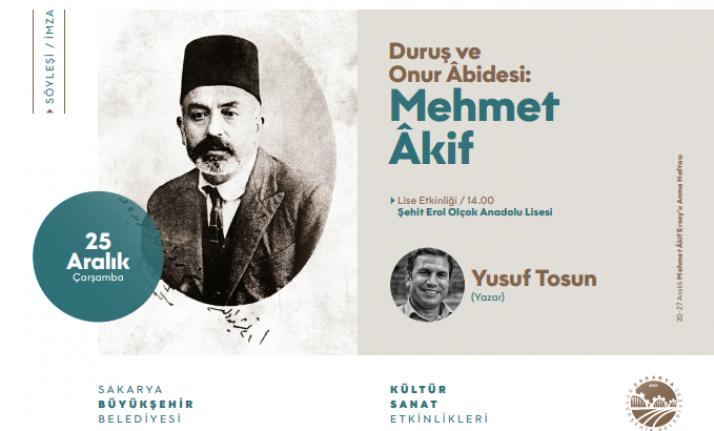 Söyleşi: Duruş ve Onur Âbidesi: Mehmet Âkif