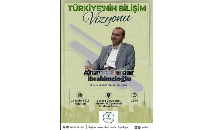 """""""Türkiye'nin Bilişim Vizyonu"""""""