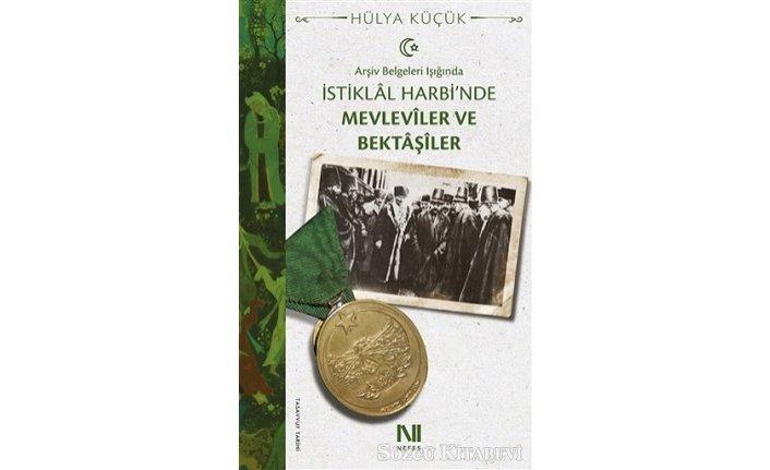 Yeni kitap: Arşiv Belgeleri Işığında İstiklal Harbi'nde Mevleviler ve Bektaşiler