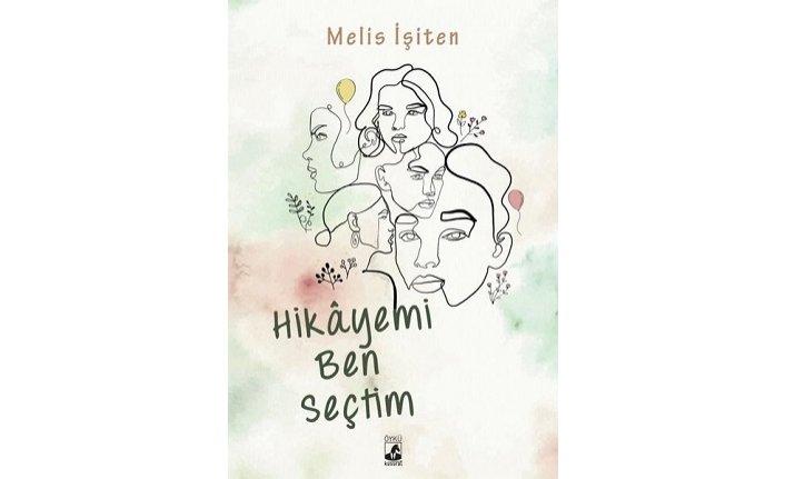 Yeni kitap: Hikayemi Ben Seçtim
