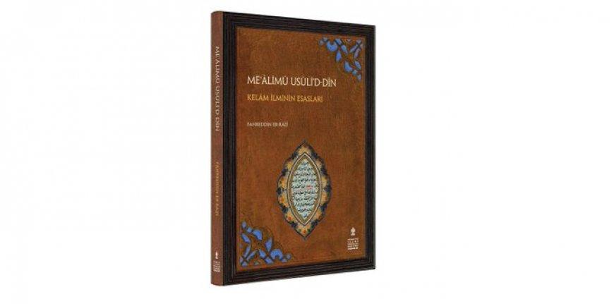 Yeni kitap: Me'âlimü Usûli'd-Dîn
