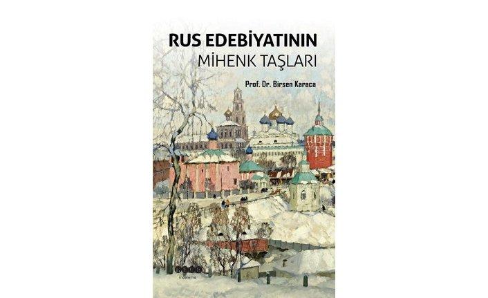 Yeni kitap: Rus Edebiyatının Mihenk Taşları