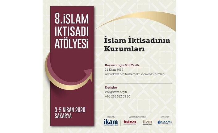 8. İslam İktisadı Atölyesi