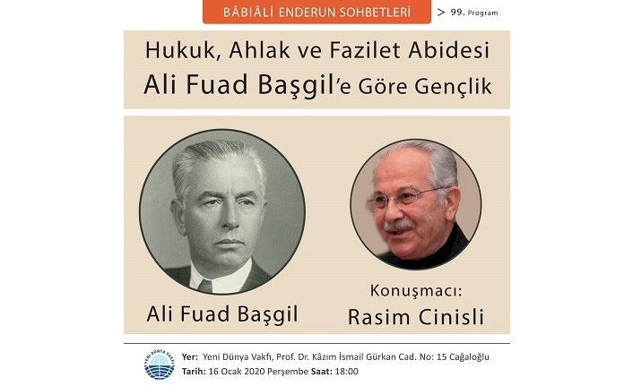 Ali Fuad Başgil yâd ediliyor