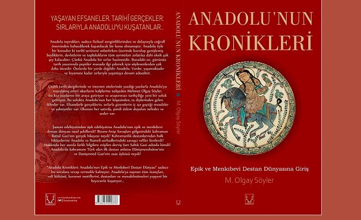 'Anadolu'nun Kronikleri' mitlerin geçmişine kapı aralıyor