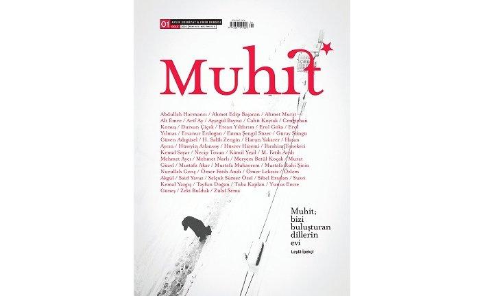 Kültür edebiyat dergisi Muhit merhaba dedi!