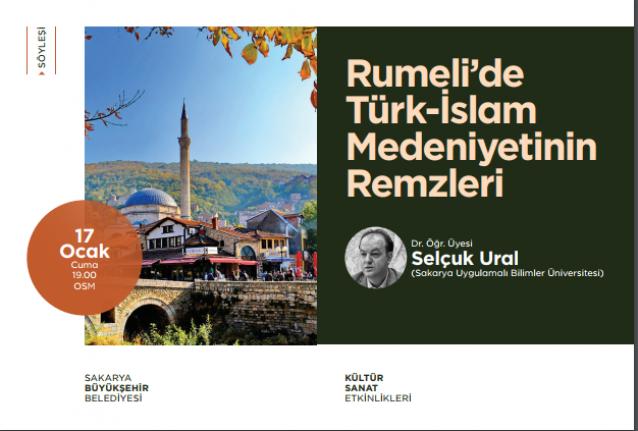 Söyleşi: Rumeli'de Türk-İslam Medeniyetinin Remzleri