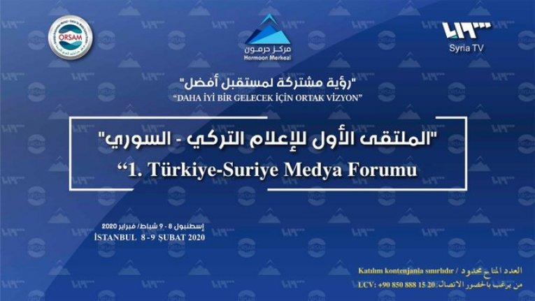 1. Türkiye-Suriye Medya Forumu