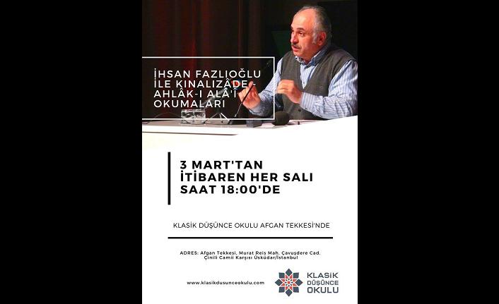 İhsan Fazlıoğlu: 'Ahlâk-ı Alâ'î' [Kınalızâde] Okumaları