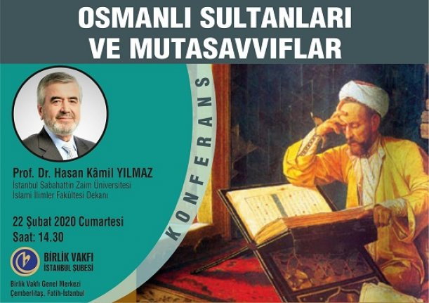 """Konferans: """"Osmanlı Sultanları ve Mutasavvıflar"""""""