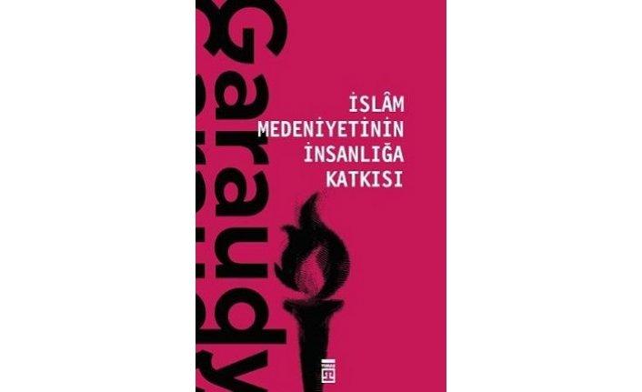 Yeni kitap: İslam Medeniyetinin İnsanlığa Katkısı