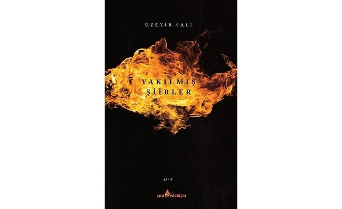Yeni kitap: Yakılmış Şiirler