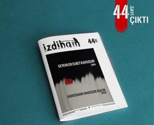 İzdiham dergisinin 44. sayı çıktı