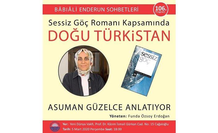 Yazar Asuman Güzelce, Doğu Türkistan'ı anlatacak