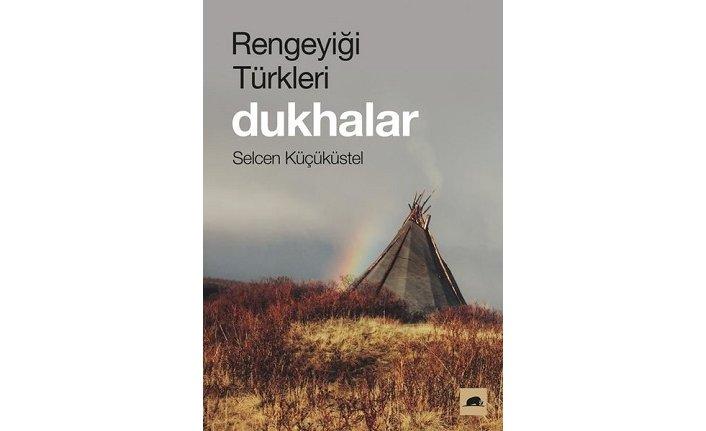 Yeni kitap: Rengeyiği Türkleri: Dukhalar