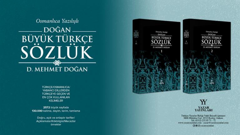 Osmanlıca yazılışlı Doğan Büyük Türkçe Sözlük yayınlandı