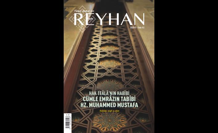 Reyhan dergisinin 62. sayısı çıktı