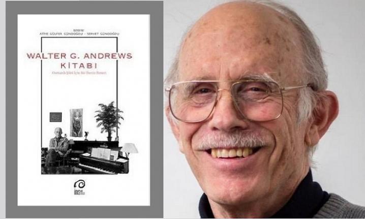 Divan şiirini Türklere bile sevdiren Amerikalı akademisyen: Walter G. Andrews