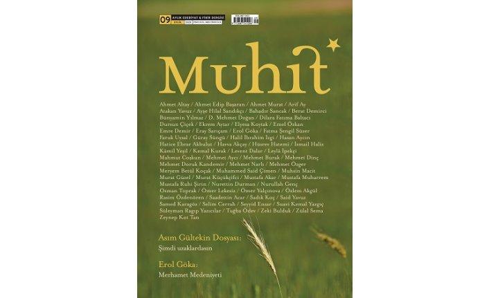 Muhit Dergisi, Asım Gültekin Dosyasıyla Raflardaki Yerini Aldı