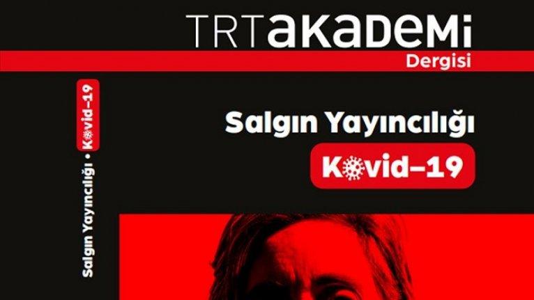 TRT Akademi Dergisi'nden 'Kovid-19' özel sayısı