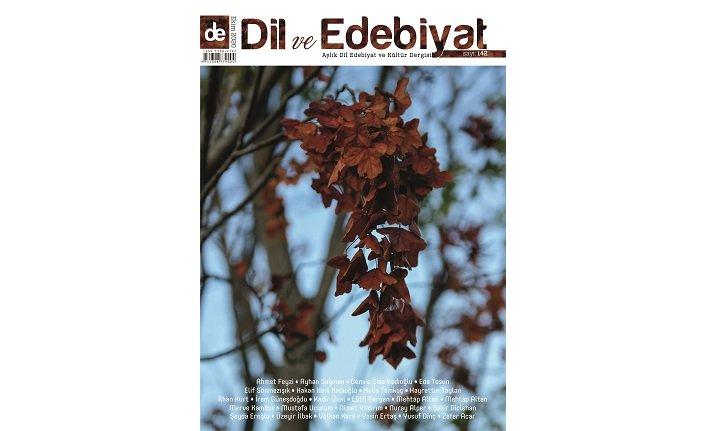 Dil ve Edebiyat Dergisi Ekim sayısı raflarda yerini aldı.