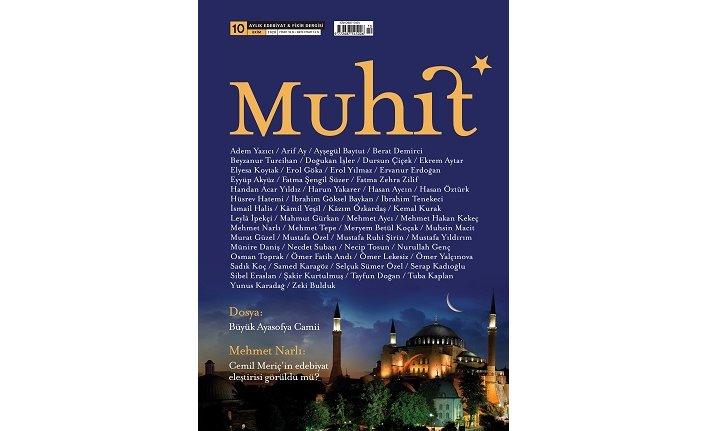 Edebiyat ve fikir dergisi Muhit, Ayasofya dosyasıyla raflardaki yerini aldı